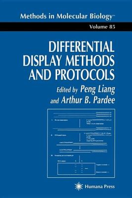 Differential Display Methods and Protocols 9780896034051