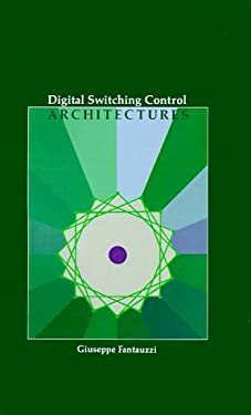 Digital Switching Control Architectures 9780890064528