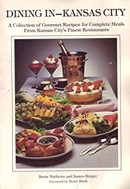 Dining in--Kansas City (Dining in--the great cities)