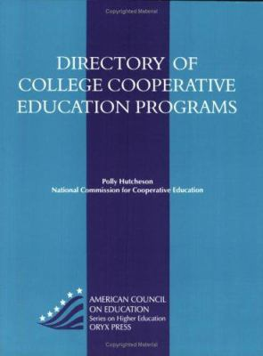 Directory of College Cooperative Education Programs 9780897749985