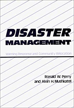 Disaster Management: Warning Response and Community Relocation 9780899300788