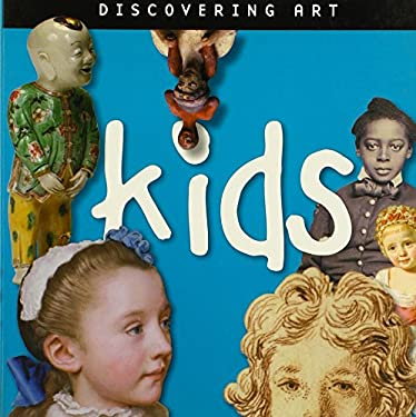 Discovering Art Kids 9780892369522