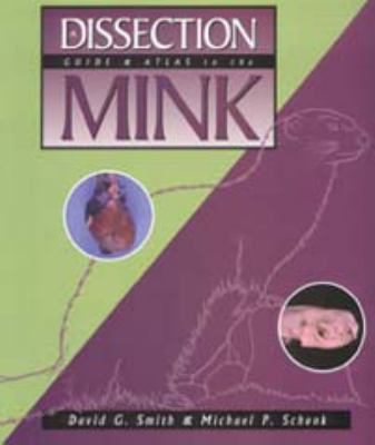 Dissection Guide And Atlas For The Mink 9780895824509