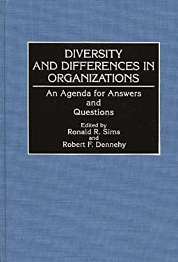 Diversity and Differences in Organizations: An Agenda for Answers and Questions 9780899307985