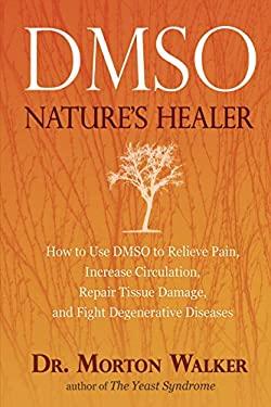 Dmso: Nature's Healer 9780895295484