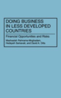 Doing Business in Less Developed Countries: Financial Opportunities and Risks
