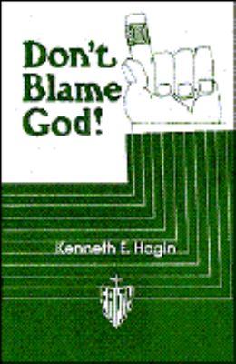 Don't Blame God! 9780892760565