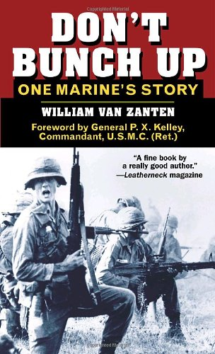 Don't Bunch Up: One Marine's Story 9780891418641