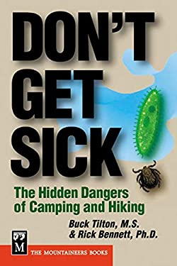 Don't Get Sick: The Hidden Dangers of Camping and Hiking 9780898868548