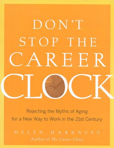 Don't Stop the Career Clock 9780891061274