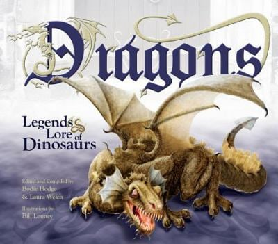 Dragons: Legends & Lore of Dinosaurs 9780890515587
