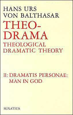 Dramatis Personea: Theological Dramatic Theory 9780898702873