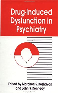 Drug-Induced Dysfunction in Psychiatry 9780891169611
