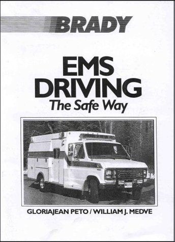 EMS Driving: The Safe Way 9780893038281