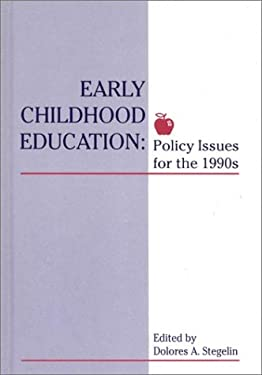 Early Childhood Education: Policy Issues for the 1990s