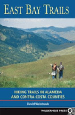 East Bay Trails: Hiking Trails in Alameda and Contra Costa Counties 9780899973722