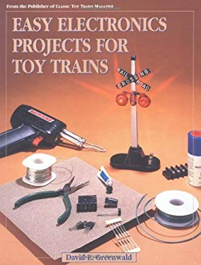 Easy Electronics Projects for Toy Trains 9780897784016