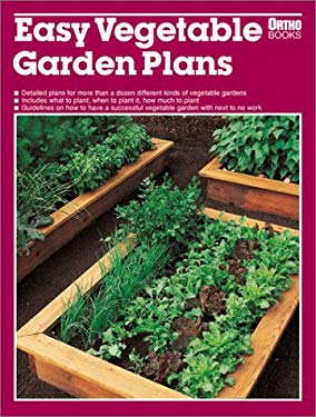 Easy Vegetable Garden Plans by Pam Peirce, Sally W. Smith ...