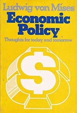 Economic Policy - Von Mises, Ludwig
