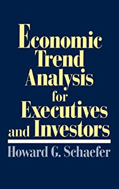 Economic Trend Analysis for Executives and Investors 9780899308227