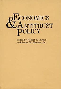 Economics and Antitrust Policy 9780899303864