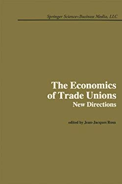 Economics and Trade Unions: New Directions 9780898381474