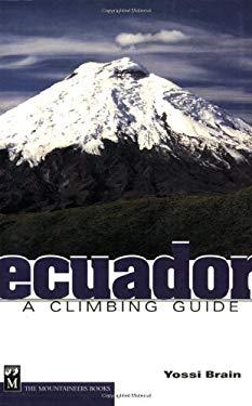 Ecuador: A Climbing Guide 9780898867299