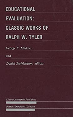 Educational Evaluation: Classic Works of Ralph W. Tyler 9780898382730