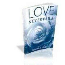 El Amor Nunca Deja de Ser = Love Never Fails 9780892761647