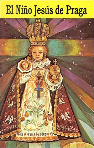 El Nino Jesus de Praga 9780899424392