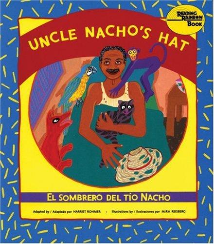 El Sombrero del Tio Nacho / Uncle Nacho's Hat 9780892391127