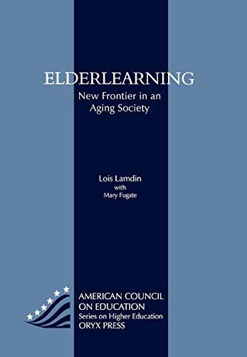 Elderlearning: New Frontier in an Aging Society