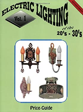 Electric Lighting of the 20's & 30's 9780891453888