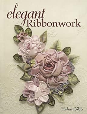 Elegant Ribbonwork 9780896893108