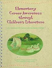 Elementary Career Awareness Through Children's Literature: K-2 4035087