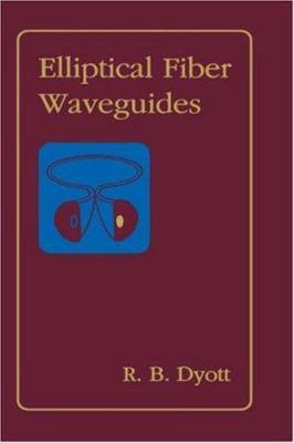 Elliptical Fiber Waveguides 9780890064771