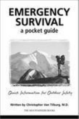 Emergency Survival: A Pocket Guide: Quick Information for Outdoor Safety 9780898867688