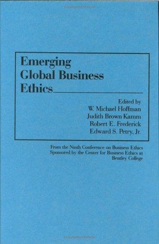 Emerging Global Business Ethics 9780899307497