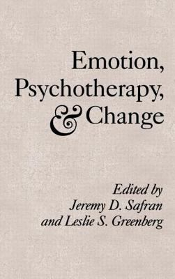 Emotion, Psychotherapy, and Change 9780898625561