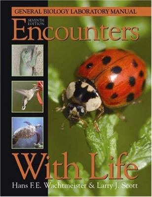 Encounters With Life: General Biology Laboratory Manual 9780895826855