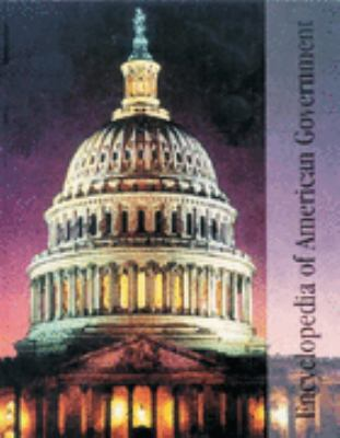 Encyclopedia of American Government 9780893561178