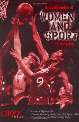 Encyclopedia of Women and Sport in America 9780897749930