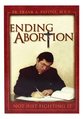 Ending Abortion 9780899421315