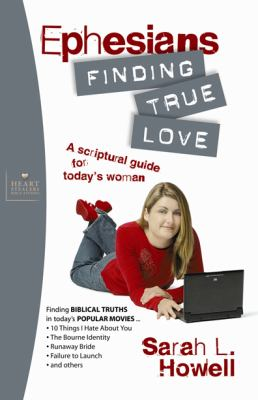 Ephesians: Finding True Love 9780899571119