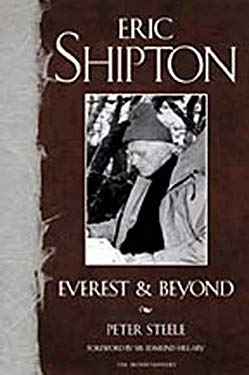 Eric Shipton: Everest and Beyond 9780898866599