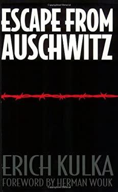Escape from Auschwitz 9780897890892