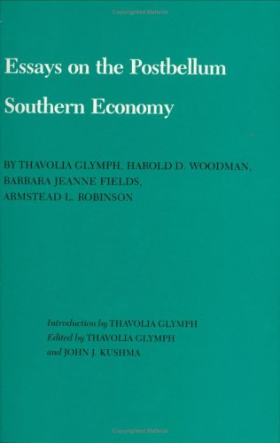 Essays on the Postbellum Southern Economy 9780890962275
