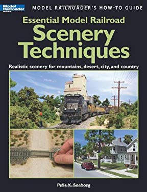 Essential Model Railroad Scenery Techniques 9780890247365