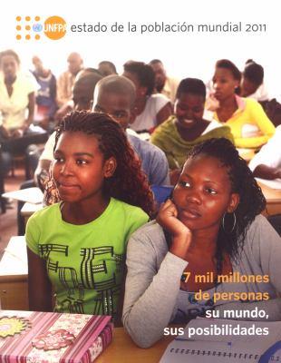Estado de La Poblacion Mundial 2011: 7 Mil Millones de Personas: Su Mundo, Sus Posibilidades 9780897149921