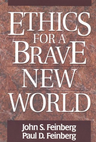 Ethics for a Brave New World 9780891077367